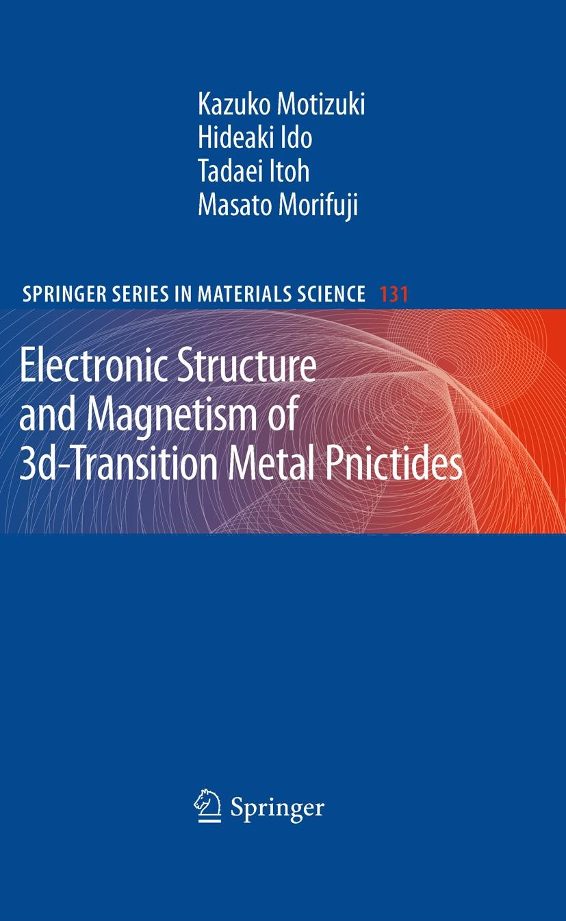 Electronic Structure and Magnetism of 3d-Transition Metal Pnictides | Motizuki / Ido / Itoh, 2012 | Buch (Cover)