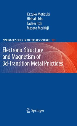 Abbildung von Motizuki / Ido / Itoh | Electronic Structure and Magnetism of 3d-Transition Metal Pnictides | 2012 | 131