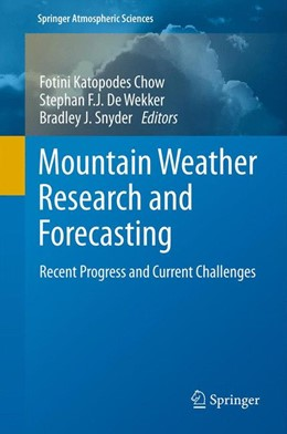 Abbildung von Chow / De Wekker / Snyder | Mountain Weather Research and Forecasting | 2012 | Recent Progress and Current Ch...