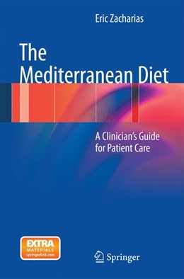 Abbildung von Zacharias | The Mediterranean Diet | 2012 | A Clinician's Guide for Patien...
