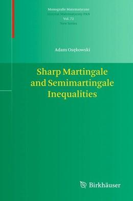 Abbildung von Osekowski | Sharp Martingale and Semimartingale Inequalities | 2012 | 72