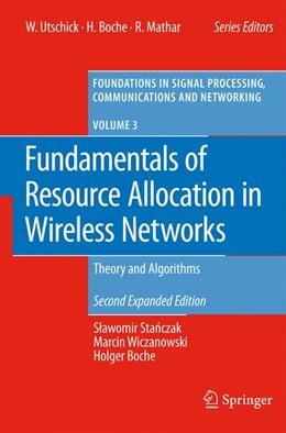Abbildung von Stanczak / Wiczanowski / Boche | Fundamentals of Resource Allocation in Wireless Networks | 2011 | Theory and Algorithms | 3
