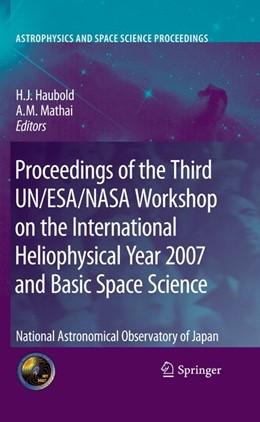 Abbildung von Haubold / Mathai | Proceedings of the Third UN/ESA/NASA Workshop on the International Heliophysical Year 2007 and Basic Space Science | 2012 | National Astronomical Observat...