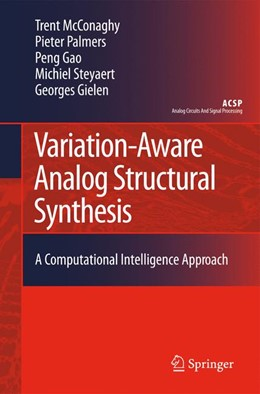 Abbildung von McConaghy / Palmers / Peng | Variation-Aware Analog Structural Synthesis | 2011 | A Computational Intelligence A...