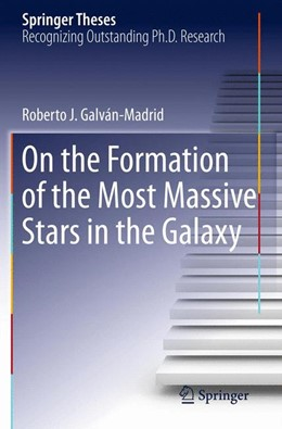 Abbildung von Galván-Madrid | On the Formation of the Most Massive Stars in the Galaxy | 2012