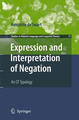Abbildung von de Swart | Expression and Interpretation of Negation | 2012 | An OT Typology | 77