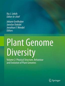 Abbildung von Greilhuber / Dolezel / Wendel | Plant Genome Diversity Volume 2 | 2012 | Physical Structure, Behaviour ...