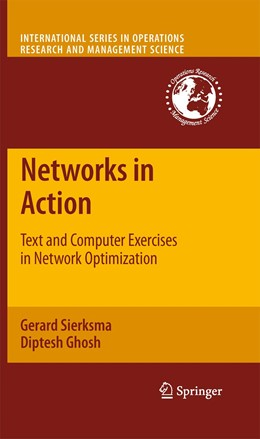 Abbildung von Sierksma / Ghosh | Networks in Action | 2012 | Text and Computer Exercises in... | 140