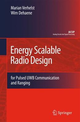 Abbildung von Verhelst / Dehaene | Energy Scalable Radio Design | 2011 | for Pulsed UWB Communication a...