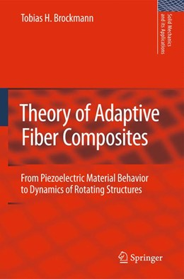Abbildung von Brockmann | Theory of Adaptive Fiber Composites | 2011 | From Piezoelectric Material Be... | 161