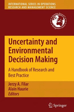 Abbildung von Filar / Haurie | Uncertainty and Environmental Decision Making | 2012 | A Handbook of Research and Bes... | 138