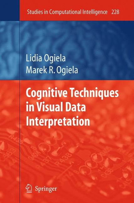 Cognitive Techniques in Visual Data Interpretation | Ogiela, 2011 | Buch (Cover)