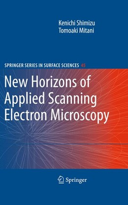 Abbildung von Shimizu / Mitani   New Horizons of Applied Scanning Electron Microscopy   2012   45