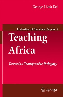 Abbildung von Sefa Dei | Teaching Africa | 2012 | Towards a Transgressive Pedago... | 9