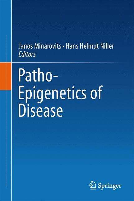 Abbildung von Minarovits / Niller | Patho-Epigenetics of Disease | 2012