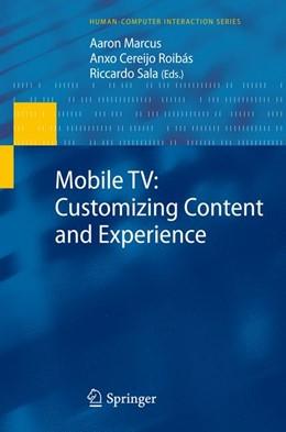 Abbildung von Marcus / Roibás / Sala | Mobile TV: Customizing Content and Experience | 2012