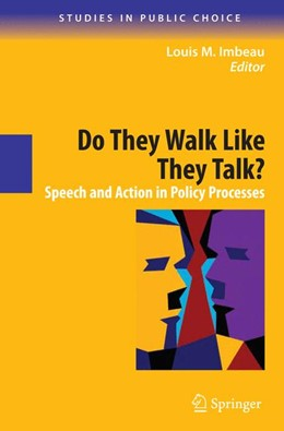 Abbildung von Imbeau | Do They Walk Like They Talk? | 2011 | Speech and Action in Policy Pr... | 15