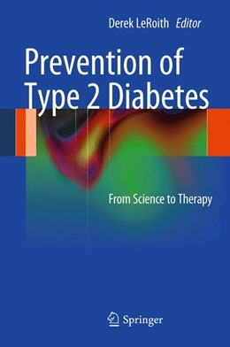 Abbildung von LeRoith | Prevention of Type 2 Diabetes | 2012 | From Science to Therapy