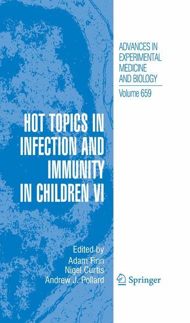 Abbildung von Finn / Curtis / Pollard | Hot Topics in Infection and Immunity in Children VI | 2012