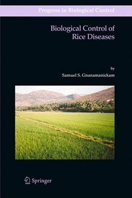 Abbildung von Gnanamanickam | Biological Control of Rice Diseases | 2011 | 8