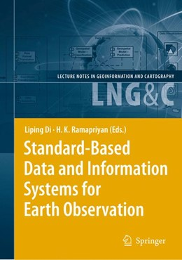 Abbildung von Di / Ramapriyan | Standard-Based Data and Information Systems for Earth Observation | 2012