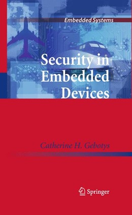 Abbildung von Gebotys | Security in Embedded Devices | 2012