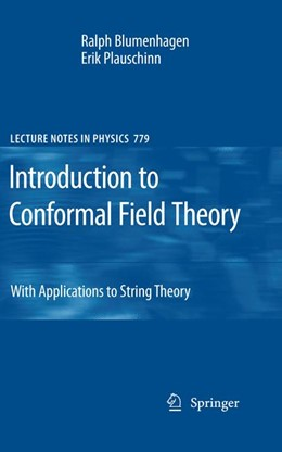 Abbildung von Blumenhagen / Plauschinn | Introduction to Conformal Field Theory | 2011 | With Applications to String Th... | 779