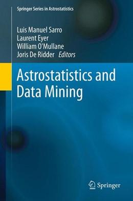 Abbildung von Sarro / Eyer / O'Mullane / De Ridder | Astrostatistics and Data Mining | 2012 | 2