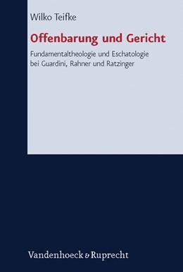 Abbildung von Teifke | Offenbarung und Gericht | 2012 | Fundamentaltheologie und Escha... | Band 135