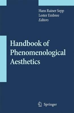 Abbildung von Sepp / Embree | Handbook of Phenomenological Aesthetics | 2012 | 59