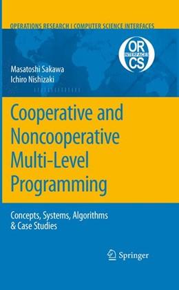 Abbildung von Sakawa / Nishizaki | Cooperative and Noncooperative Multi-Level Programming | 2011 | 48