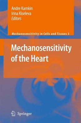Abbildung von Kamkin / Kiseleva | Mechanosensitivity of the Heart | 2012 | 3