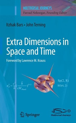 Abbildung von Bars / Nekoogar / Terning | Extra Dimensions in Space and Time | 2012