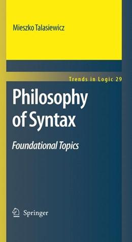 Abbildung von Talasiewicz | Philosophy of Syntax | 2012 | Foundational Topics | 29