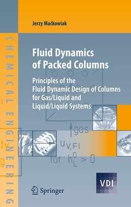 Abbildung von Mackowiak | Fluid Dynamics of Packed Columns | 2012 | Principles of the Fluid Dynami...
