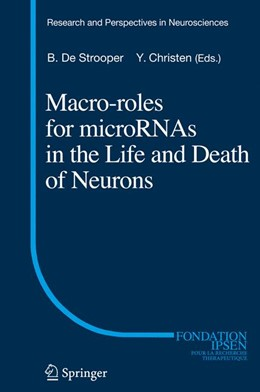 Abbildung von De Strooper | Macro Roles for MicroRNAs in the Life and Death of Neurons | 2012
