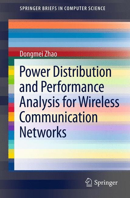 Abbildung von Zhao | Power Distribution and Performance Analysis for Wireless Communication Networks | 2012