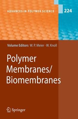 Abbildung von Meier / Knoll | Polymer Membranes/Biomembranes | 2012 | 224