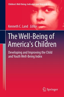 Abbildung von Land | The Well-Being of America's Children | 2012 | Developing and Improving the C... | 6