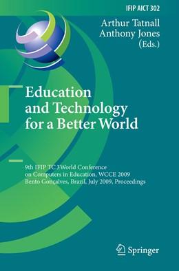 Abbildung von Tatnall / Jones | Education and Technology for a Better World | 2011 | 9th IFIP TC 3 World Conference... | 302