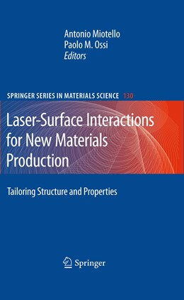 Abbildung von Miotello / Ossi | Laser-Surface Interactions for New Materials Production | 2012