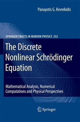 Abbildung von Kevrekidis   The Discrete Nonlinear Schrödinger Equation   2011   Mathematical Analysis, Numeric...   232