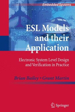 Abbildung von Bailey / Martin | ESL Models and their Application | 2012 | Electronic System Level Design...