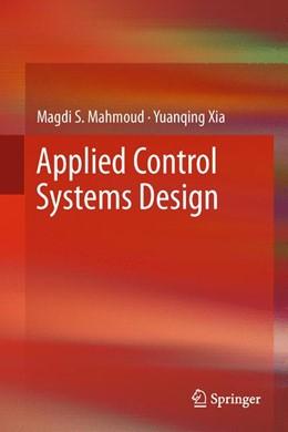 Abbildung von Mahmoud / Xia   Applied Control Systems Design   2012