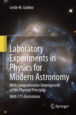 Abbildung von Golden | Laboratory Experiments in Physics for Modern Astronomy | 2012 | With Comprehensive Development...