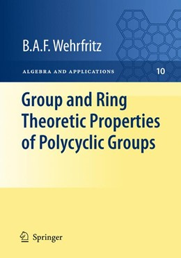 Abbildung von Wehrfritz   Group and Ring Theoretic Properties of Polycyclic Groups   2012   10
