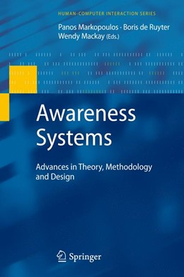 Abbildung von Markopoulos / Mackay | Awareness Systems | 2011 | Advances in Theory, Methodolog...
