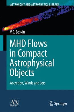 Abbildung von Beskin | MHD Flows in Compact Astrophysical Objects | 2012 | Accretion, Winds and Jets