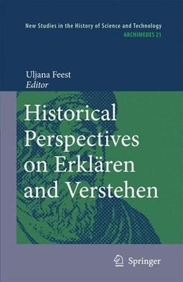 Abbildung von Feest | Historical Perspectives on Erklären and Verstehen | 2012 | 21