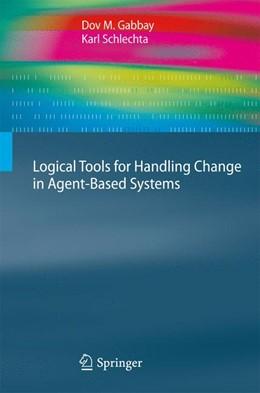 Abbildung von Gabbay / Schlechta   Logical Tools for Handling Change in Agent-Based Systems   2012